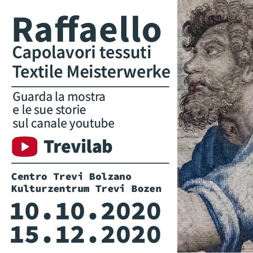 Raffaello. Capolavori Tessuti. A Bolzano fino al 15 dicembre 2020. Guarda la mostra su YouTube