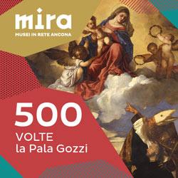 500 volte la Pala Gozzi - Musei di Ancona
