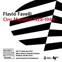 Flavio Favelli - Ciro Menotti 1928-1949. Musei Civici di Modena