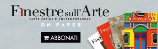 Abbonati a Finestre sull'Arte on paper