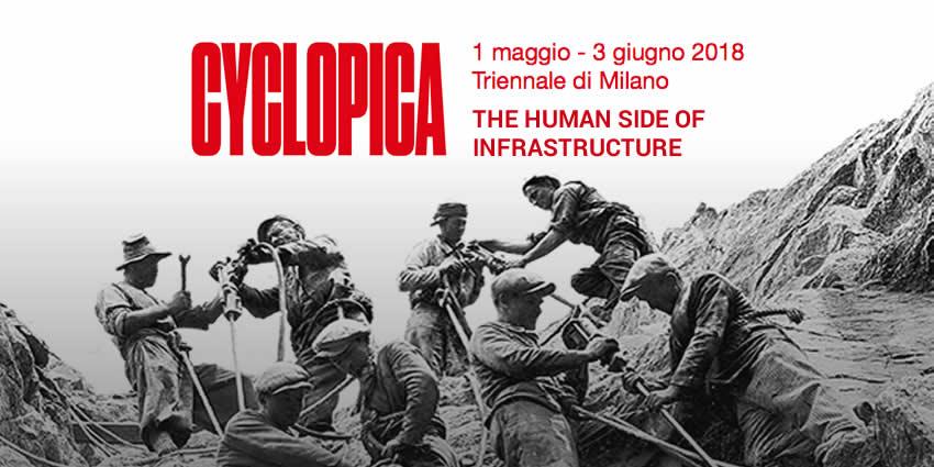 Il lato umano delle infrastrutture raccontato con la mostra Cyclopica alla Triennale di Milano