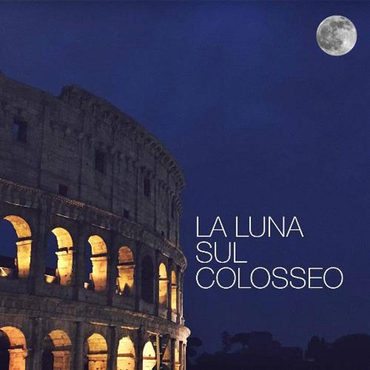 La luna sul Colosseo: visite guidate notturne per tutta l'estate