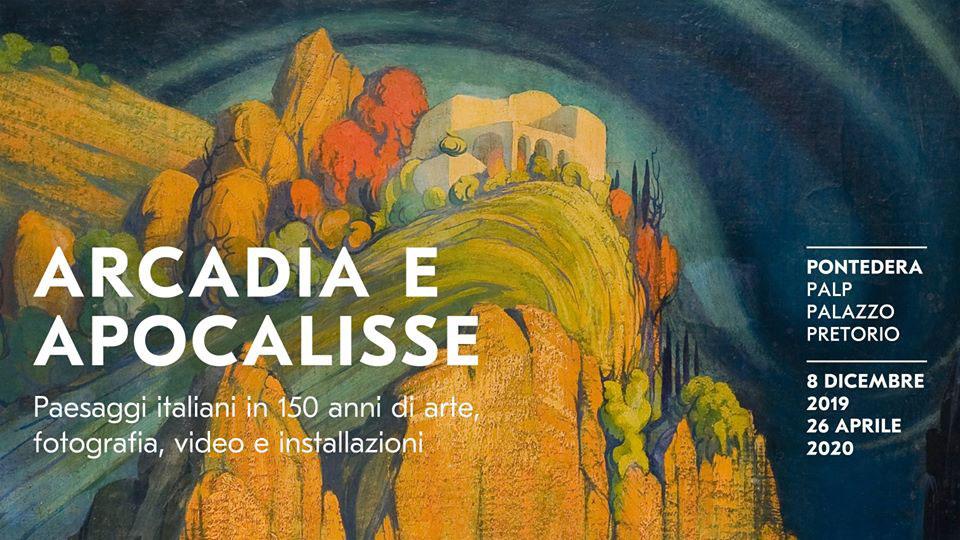 Arcadia e Apocalisse al PALP di Pontedera: una riflessione sul paesaggio