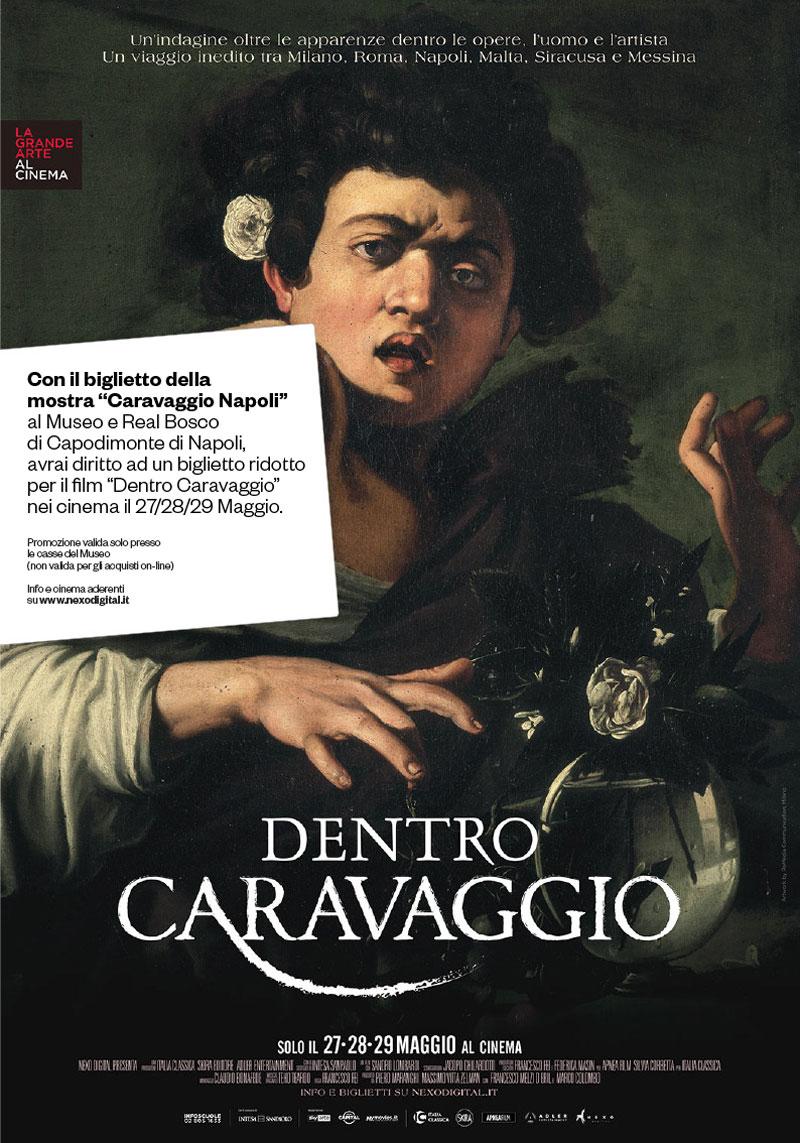 Convenzioni tra la mostra Caravaggio Napoli e il film evento Dentro Caravaggio