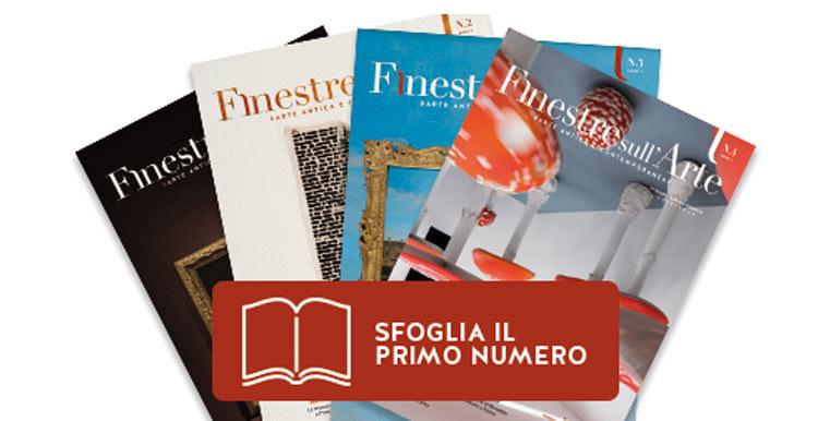 Sfoglia il primo numero di Finestre sull'Arte on paper e abbonati alla nostra rivista!