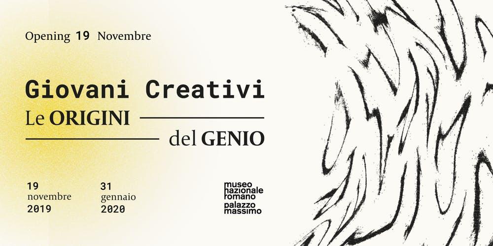Roma: al via la seconda edizione di Giovani Creativi - Le origini del Genio