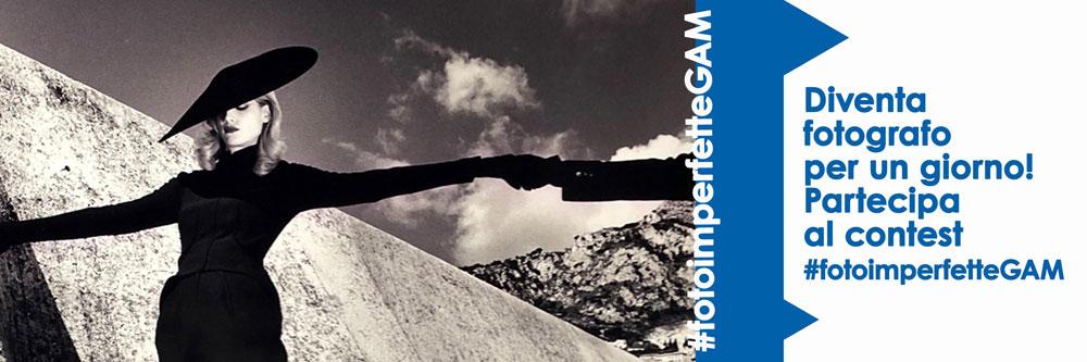 Scatta una foto sbagliata e partecipa al contest #fotoimperfetteGAM
