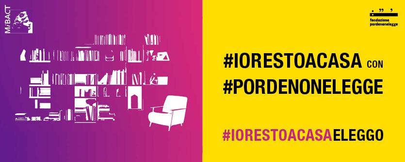 Restare a casa e leggere: il festival Pordenonelegge lancia la campagna #iorestoacasaeleggo