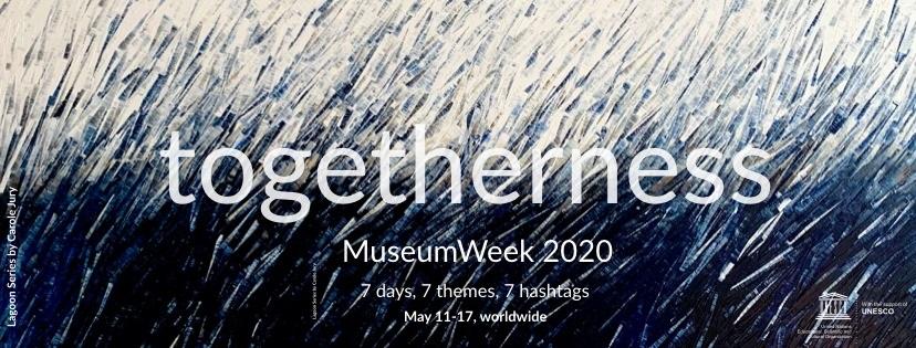Dall'11 al 17 maggio la settima edizione della MuseumWeek. Togetherness è il tema globale